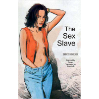 Erotic Comic - Morgan  Bruce - The Sex Slave