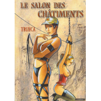 Erotic Comic - Trinca - Le Salon Des Chatiments
