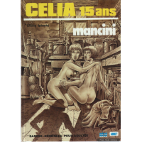 Erotic Comic - Mancini - Celia 15 ans - Volume 3
